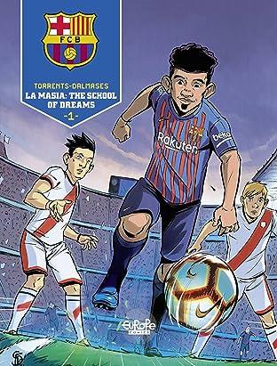 FC Barcelona Vol. 1: La Masia: The School of Dreams