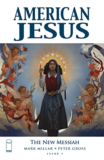 American Jesus: The New Messiah #1