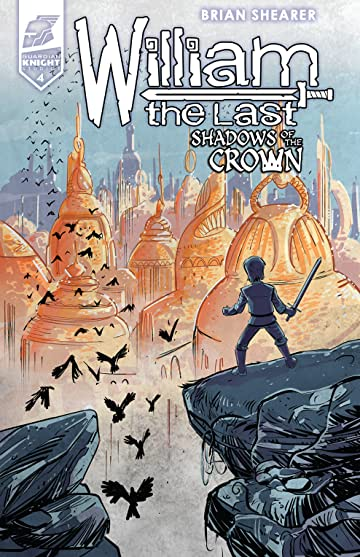 William the Last: Shadow of the Crown Vol. 3 #4