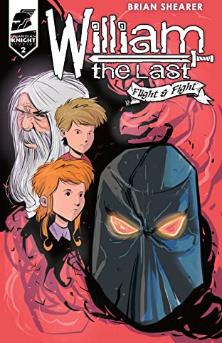 William the Last: Fight and Flight Vol. 2 #2