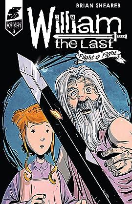 William the Last: Fight and Flight Vol. 2 #3