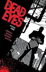 Dead Eyes Vol. 1