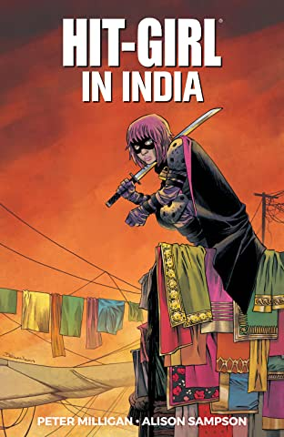 Hit-Girl Vol. 6: In India