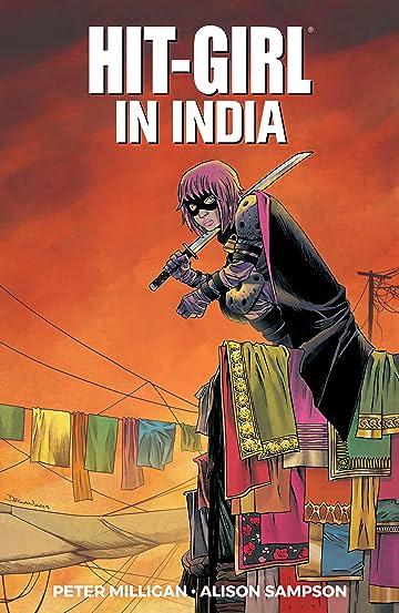 Hit-Girl Vol. 6: In India