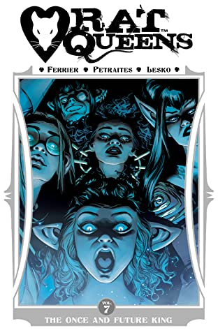 Rat Queens Tome 7: The Once and Future King