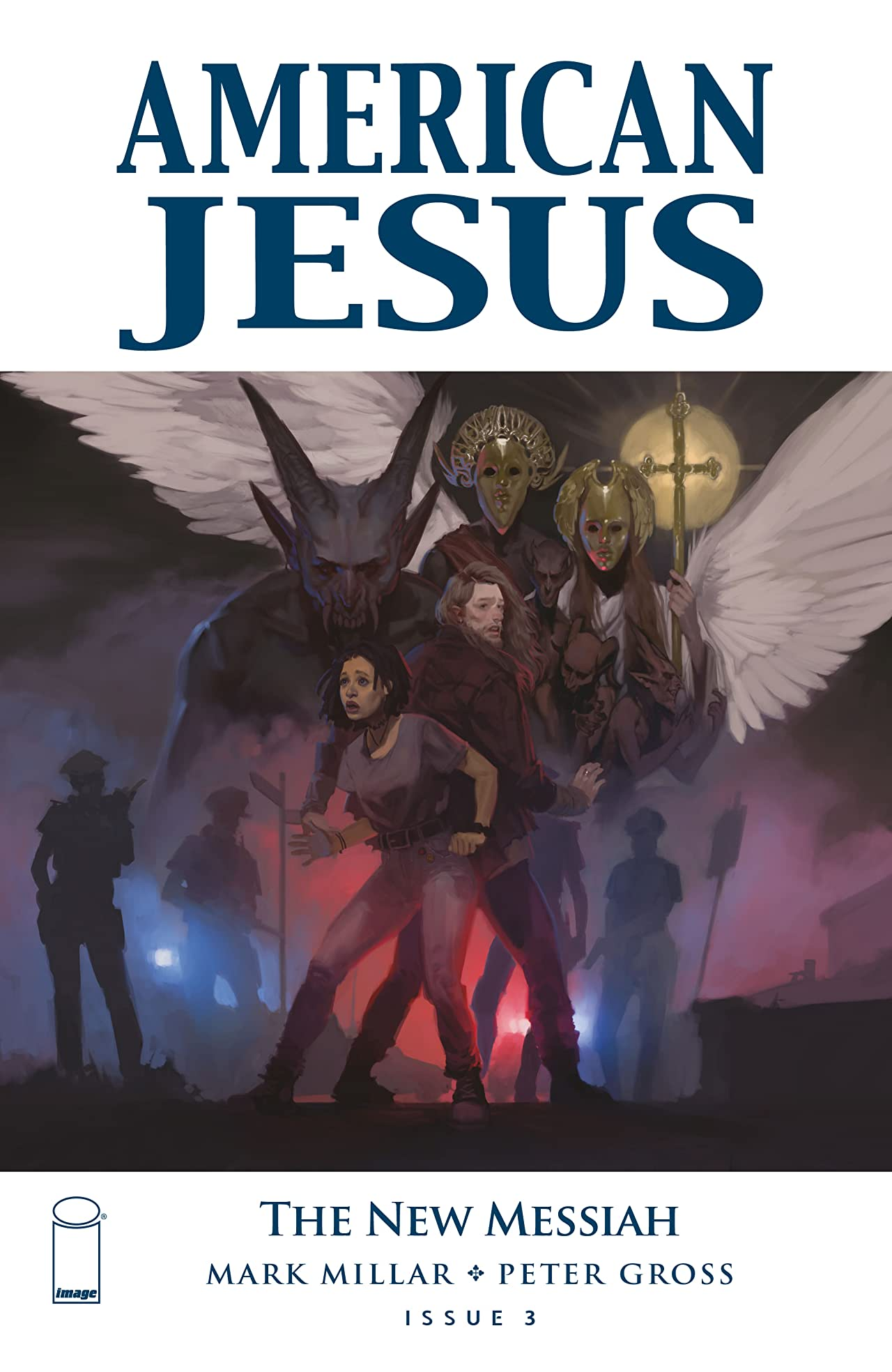 American Jesus: The New Messiah No.3