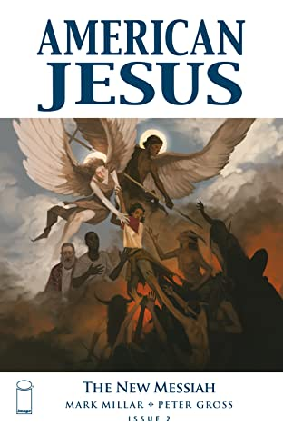 American Jesus: The New Messiah No.2