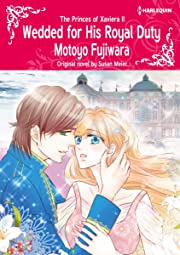 Wedded for His Royal Duty Vol. 2: The Princes of Xaviera