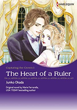 The Heart Of A Ruler Vol. 1: Capturing the Crown