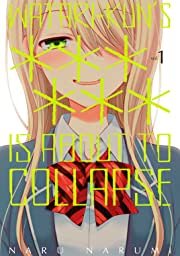 Watari-kun's ****** Is about to Collapse Vol. 1