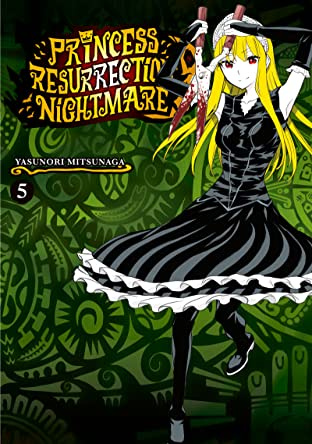 Princess Resurrection Nightmare Vol. 5