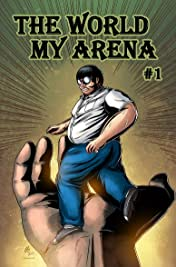 The World My Arena #1