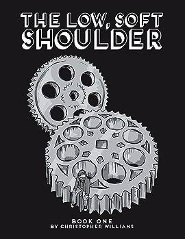 The Low, Soft Shoulder Vol. 1