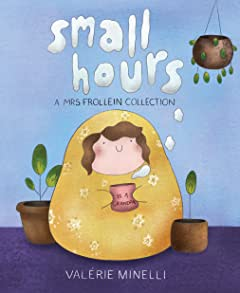 Mrs. Frollein Collection: Small Hours