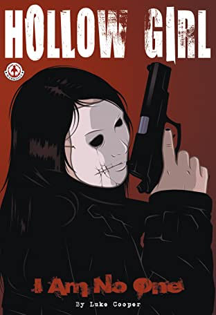 Hollow Girl Vol. 1: I Am No One