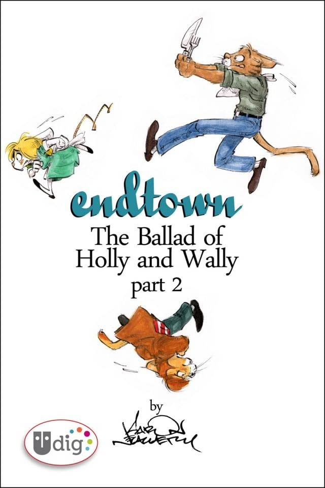 Endtown: Ballad of Holly & Wally Part 2