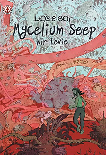 Mycelium Seep Tome 3