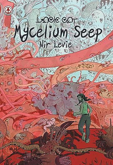 Mycelium Seep Vol. 3