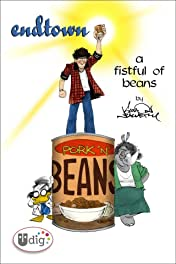 Endtown: A Fistful of Beans