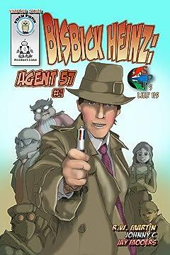 Bisbick Heinz: Agent 57 #1
