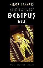 Sophocles' Oedipus Rex by Nikos Dachris
