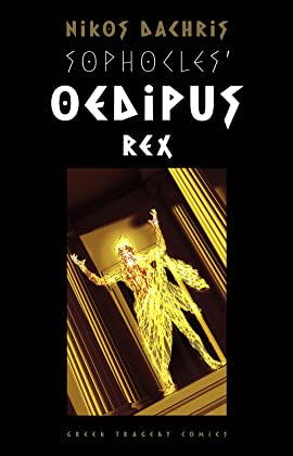Sophocles' Oedipus Rex by Nikos Dachris