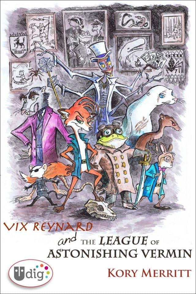 Vix Reynard and the League of Astonishing Vermin