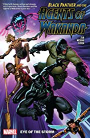 Black Panther And The Agents Of Wakanda Vol. 1: Eye Of The Storm