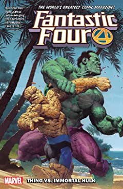 Fantastic Four Vol. 4: Thing vs. Immortal Hulk
