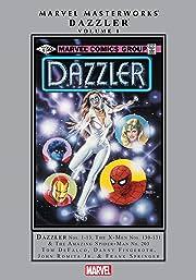 Dazzler Masterworks Vol. 1