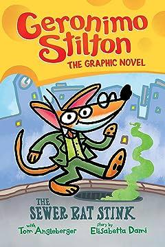 Geronimo Stilton Vol. 1: The Sewer Rat Stink