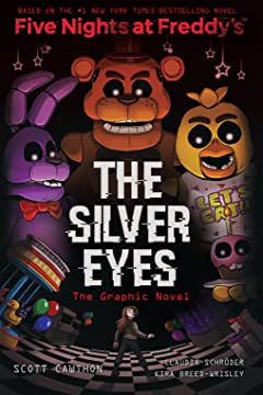 Five Nights At Freddy's Vol. 1: The Silver Eyes