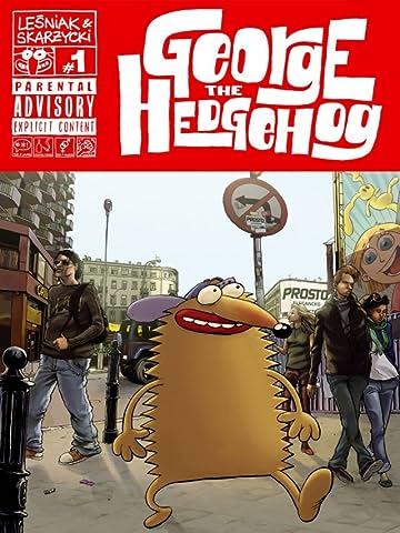 George The Hedgehog #1