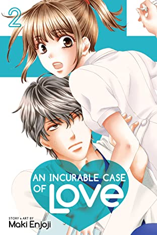 An Incurable Case of Love Tome 2