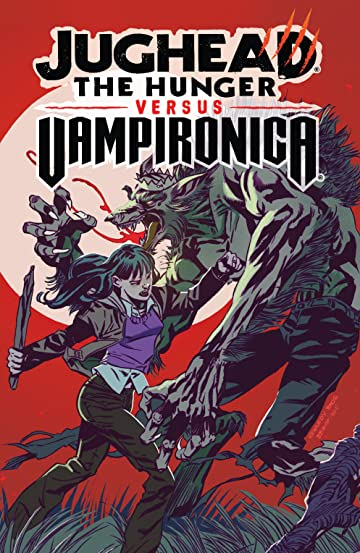 Jughead: The Hunger vs. Vampironica Vol. 1