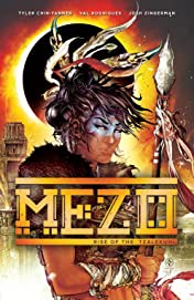 Mezo Vol. 1: Rise of the Tzalekuhl