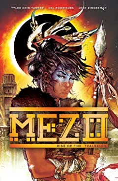Mezo Vol. 1: Rise of the Tzalekuhl