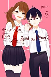 Kuzumi-kun, Can't You Read the Room? Vol. 8