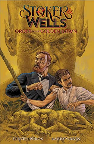 Stoker & Wells Tome 1: Order of the Golden Dawn