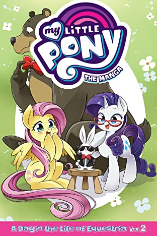 My Little Pony: The Manga  A Day in the Life of Equestria Tome 2