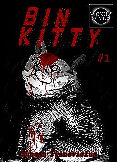 BIN KITTY #1