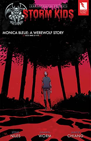John Carpenter Presents Storm Kids: MONICA BLEUE: A WEREWOLF STORY #1