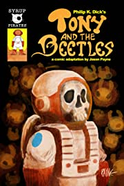 Philip K. Dick's Tony and the Beetles #1