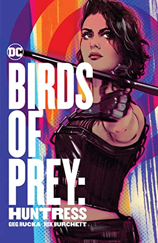 Birds of Prey: Huntress