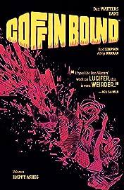 Coffin Bound Vol. 1: Happy Ashes