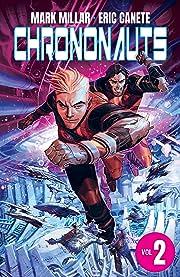Chrononauts: Futureshock Vol. 2