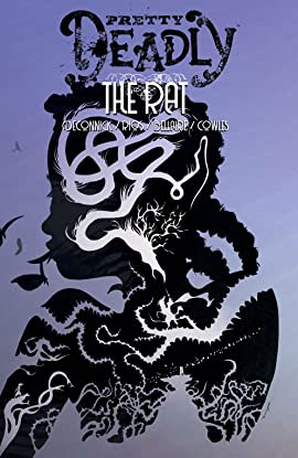 Pretty Deadly Vol. 3: The Rat