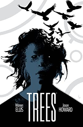 Trees Vol. 3: Three Fates