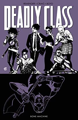 Deadly Class Vol. 9: Bone Machine
