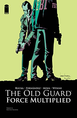 The Old Guard: Force Multiplied #4